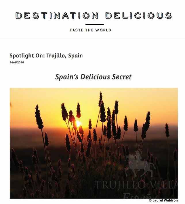 Destination Delicious, Trujillo Villas Espana