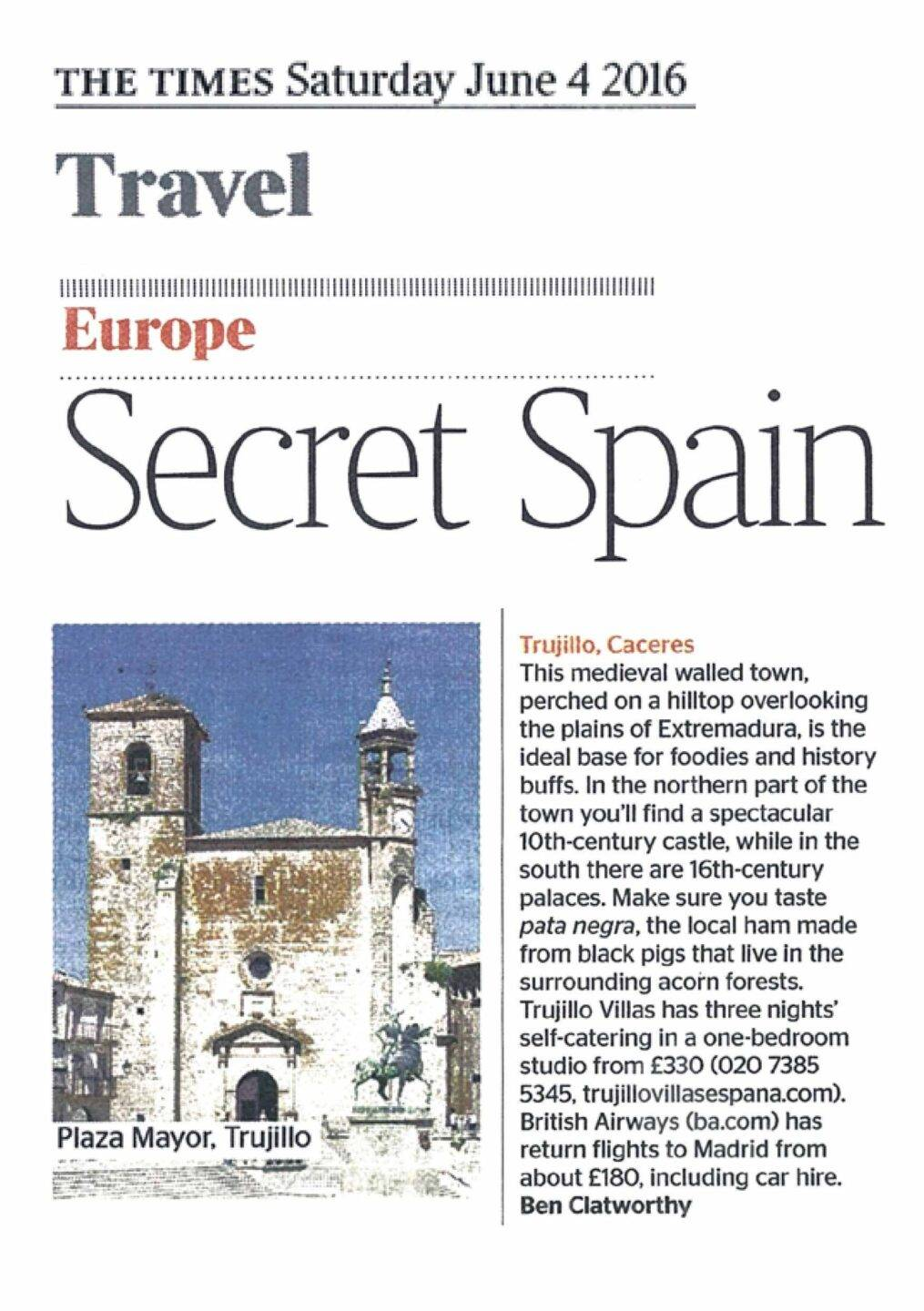 The Saturday Times, Trujillo Villas Espana